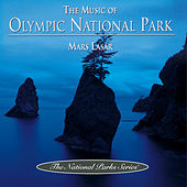 The Music of Olympic National Park by Mars Lasar