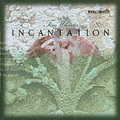 Incantation by Tim Wheater