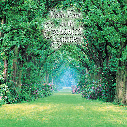 In the Enchanted Garden de Kevin Kern