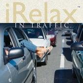 iRelax In Traffic de Various Artists