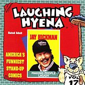 Making People Laugh by Jay Hickman