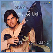 Shadow, Mist & Light by Peter Sterling