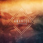 Amanece (Deluxe Edition) de Marco Barrientos
