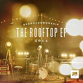 The Rooftop EP by Red Rocks Worship