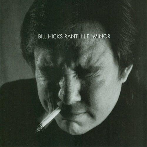 Rant In E-Minor by Bill Hicks