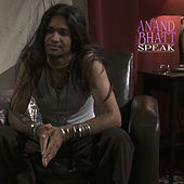 Speak by Anand Bhatt