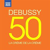 La crème de la crème: Debussy by Various Artists
