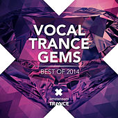 Vocal Trance Gems - Best of 2014 - EP by Various Artists