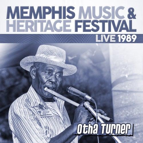 Live: 1989 Memphis Music & Heritage Festival de Otha Turner