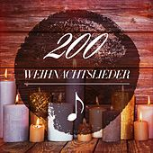 200 Weihnachtslieder by Various Artists