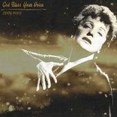 God Bless Your Voice (Remastered) de Edith Piaf