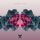 Battle Royale (Paranormal Attack Remix) by Karetus