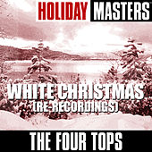Holiday Masters: White Christmas (Re-Recordings) von The Four Tops