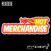 Hot Merchandise von Rod G.