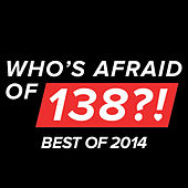 Who's Afraid of 138?! - Best of 2014 de Various Artists