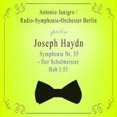 Radio-Symphonie-Orchester Berlin / Antonio Janigro spielen: Joseph Haydn: Symphonie Nr. 55 - Der Schulmeister, Hob I:55 by Radio-Symphonie-Orchester Berlin