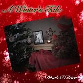 A Winter's Tale by Dinah O'brien