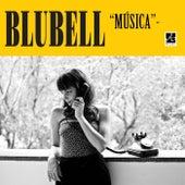 Música de Blubell