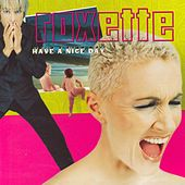 Have A Nice Day by Roxette
