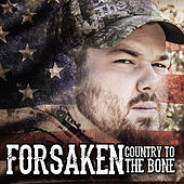 Country to the Bone by The Forsaken