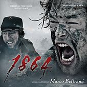 1864 (Original Television Soundtrack) by Marco Beltrami