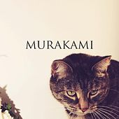 Murakami by MADE IN HEIGHTS