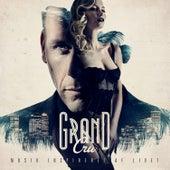 Grand Cru – Musik Inspireret af Livet by L.O.C.