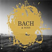 Bach & Sons by Various Artists