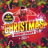 Christmas Night Party 2015 - EP by Various Artists