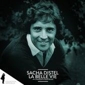 Sacha Distel: La belle vie (44 chansons essentielles) by Sacha Distel