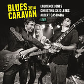 Blues Caravan 2014 von Various Artists