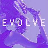 Evolve - New Year, New You! Yoga Music Workout to Become Your Best in 2015 by Various Artists