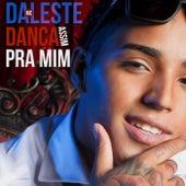 Dança Assim pra Mim by Mc Daleste