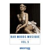 Bar Moods Musique, Vol. 5 von Various Artists