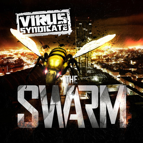 The Swarm (Deluxe Version) by Virus Syndicate
