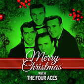 Merry Christmas with The Four Aces by Four Aces