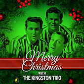 Merry Christmas with the Kingston Trio de The Kingston Trio