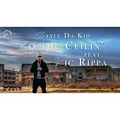 To The Ceiling (feat. Vic Rippa) - Single von Style da Kid