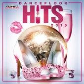 Dancefloor Hits 2015 - EP by Various Artists