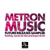 Metron Music Future Releases Sampler - Single de Various Artists