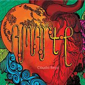 A.M.A.R.T.E. - Ep by Claudia Beija