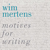 Motives for Writing by Wim Mertens