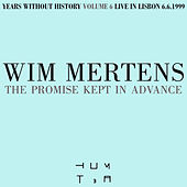 The Promise Kept in Advance by Wim Mertens