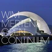 Open Continuum by Wim Mertens