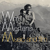 Music and Film by Wim Mertens