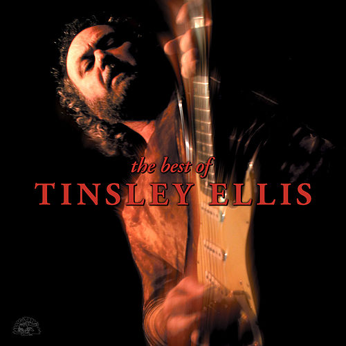 The Best Of Tinsley Ellis by Tinsley Ellis