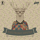 Electronic Hipster, Vol. 2 by Various Artists