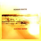 Electric Guitar by Roman Matin