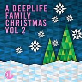 A Deeplife Family Christmas Vol. 2 - EP by Various Artists