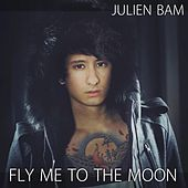 Julien Bam - Fly me to the moon von Julien Bam